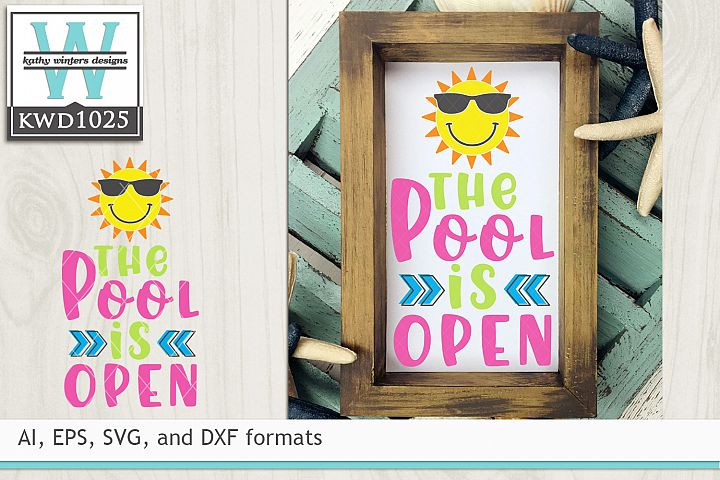 Summer SVG - The Pool Is Open Design