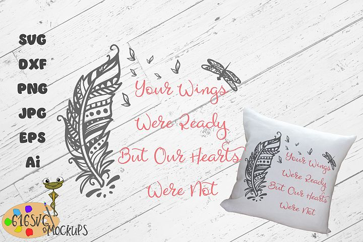 Your wings were ready but our hearts were not SVG