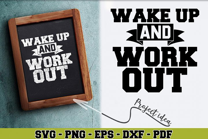 Gym SVG n263 | Wake up and work out