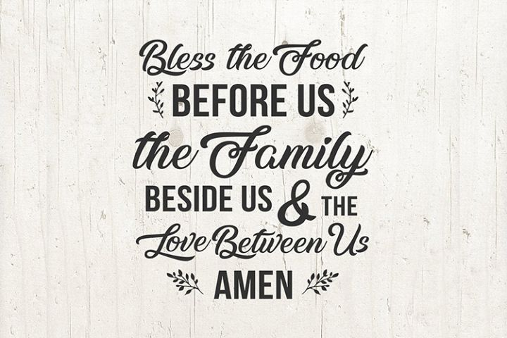 Bless The Food Before Us The Family SVG Prayer SVG Thankful