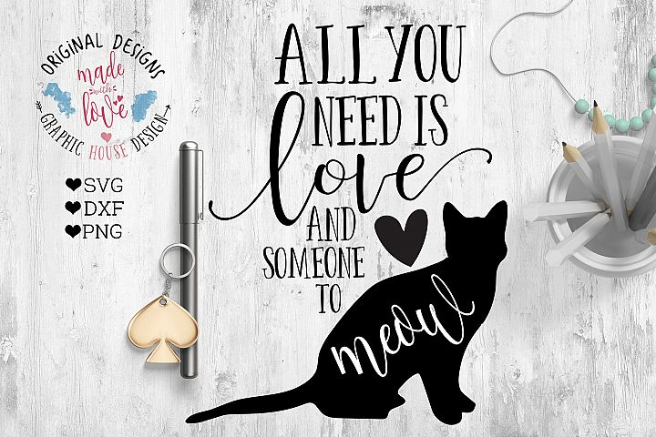 All You need is Love and a Meow Cut File