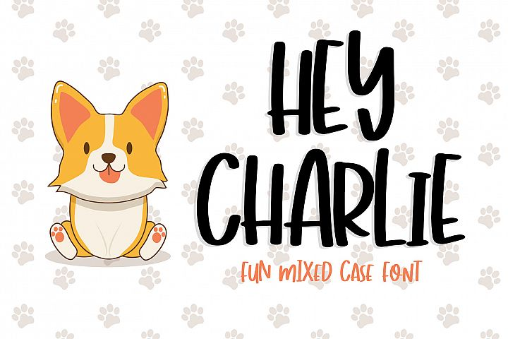 Hey Charlie - Fun Mixed Case Font - Free Font of The Week Font