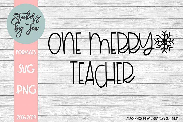One Merry Teacher SVG Cut File