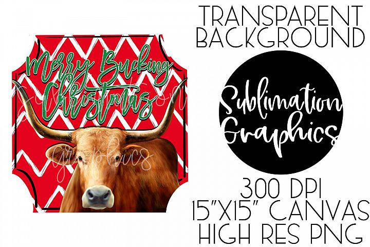 Merry Bucking Christmas Sublimation Digital Download