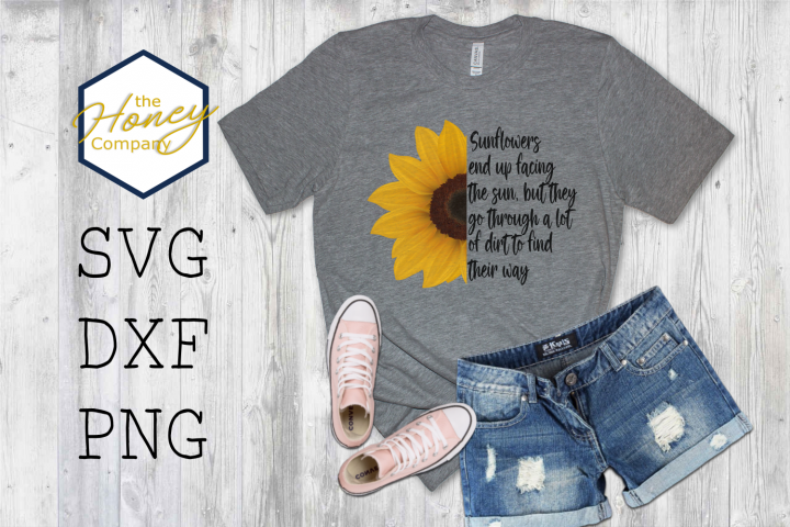Sunflower Positivity Quote Find Their Way Sublimation