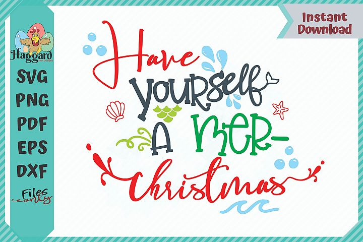HHD Have Yourself a Mer Christmas Mermaid SVG