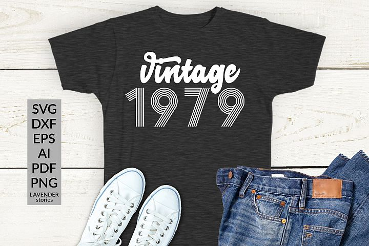 Vintage 1979 SVG - 40 Birthday shirt SVG cut file