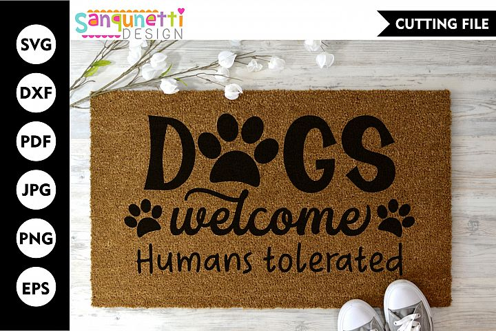 Dogs welcome SVG, doormat cut file, home decor