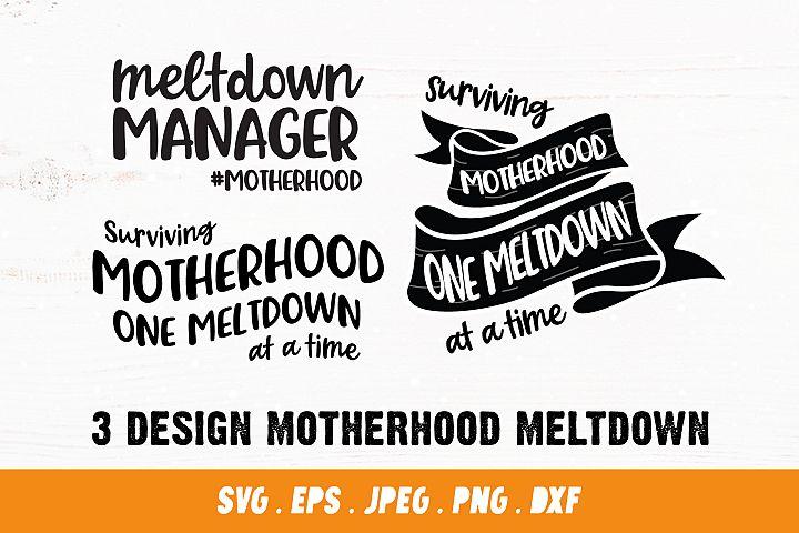 Surviving Motherhood SVG