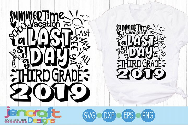 2019 Third 3rd Grade Last day of school svg Design Cricut