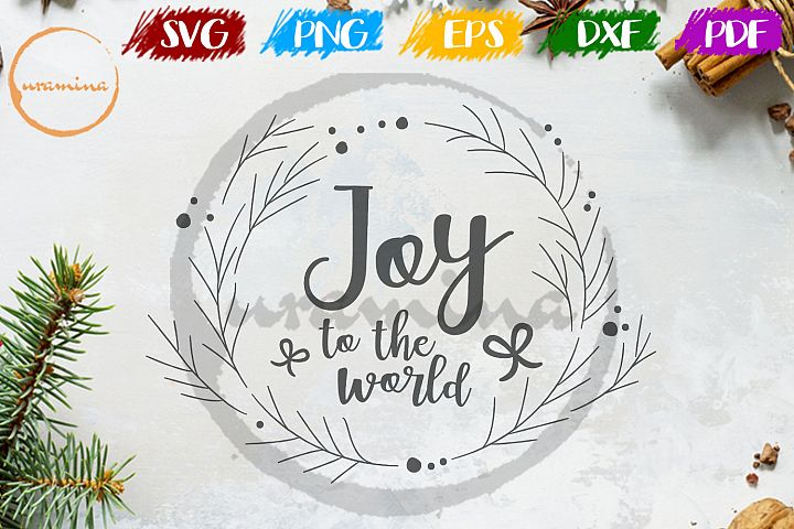 Joy To The World Christmas SVG PDF PNG