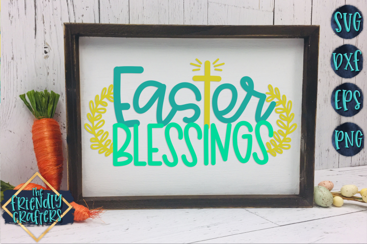 Easter Blessings - An Easter Cut File