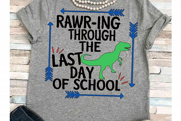 Dinosaur svg Teacher svg SVG DXF JPEG Silhouette Cameo Cricut student svg iron on Last day of school  summer svg last day
