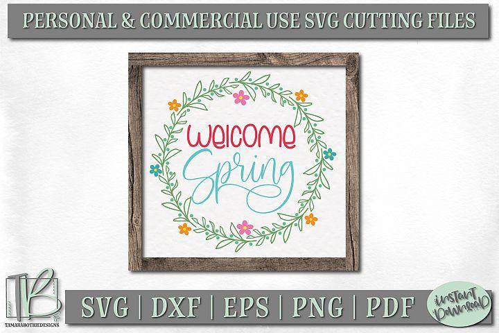 Spring Sign SVG File, Welcome Spring SVG Cut File, Wreath
