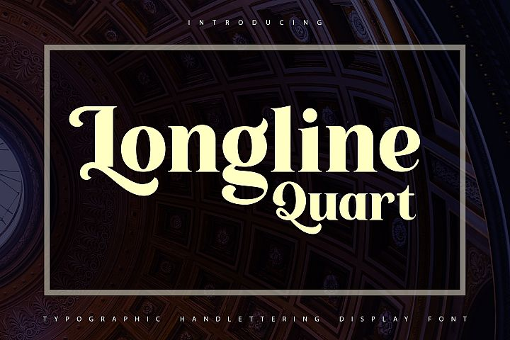 Longline Quart | Typhographic Handlettering Display Font