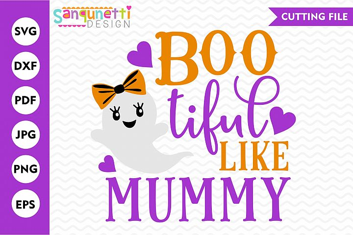 Bootiful like mummy SVG, Halloween ghost cut file