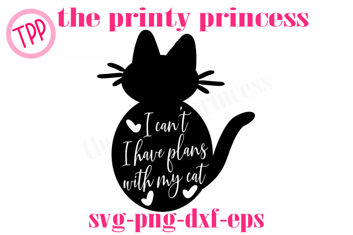 Cat svg, Funny cat svg, I have plans with my Cat svg