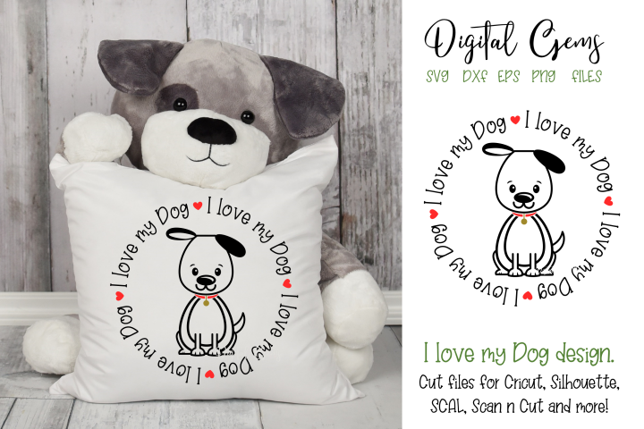 I love my Dog SVG / EPS / DXF / PNG Files