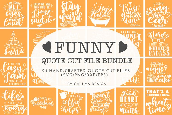 Funny Quotes SVG Cut File Bundle