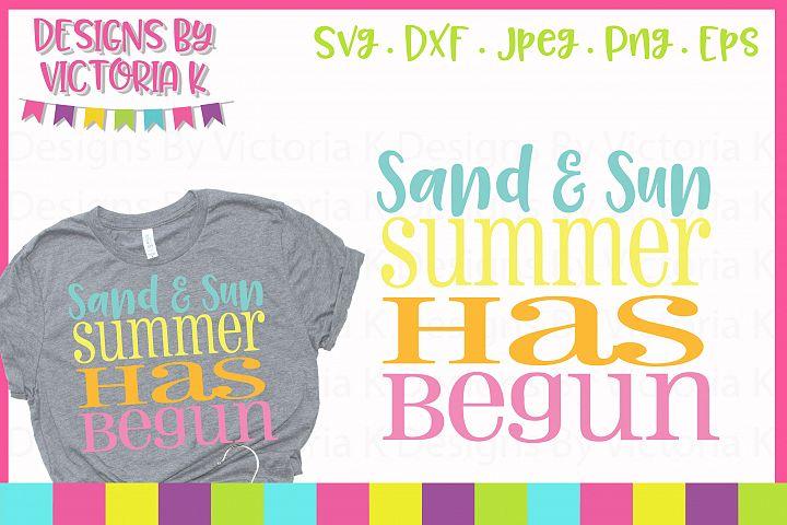 Sand and sun summer has begun, Summer SVG Cut File
