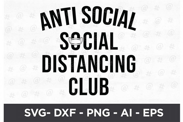 Anti social distancing club Printable