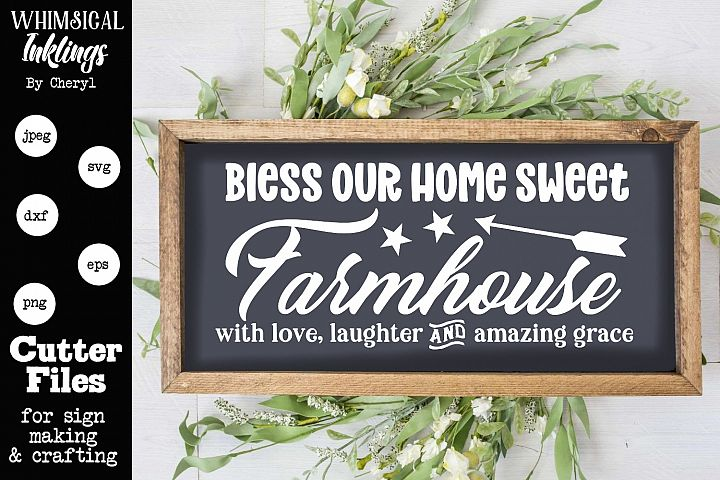 Home Sweet Farmhouse SVG