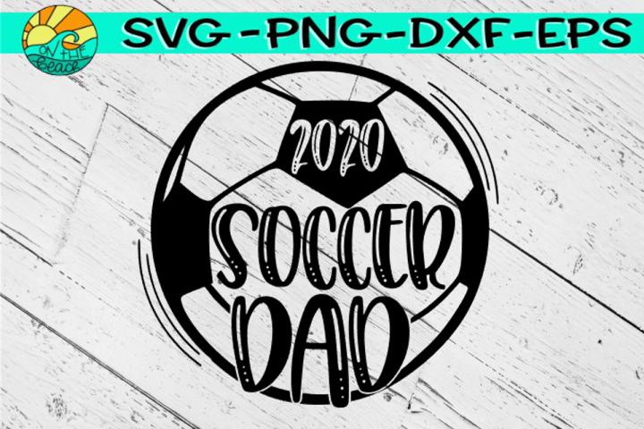 Soccer Dad 2020 - SVG DXF EPS PNG