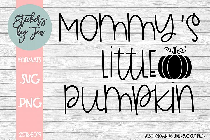 Mommys Little Pumpkin SVG Cut File