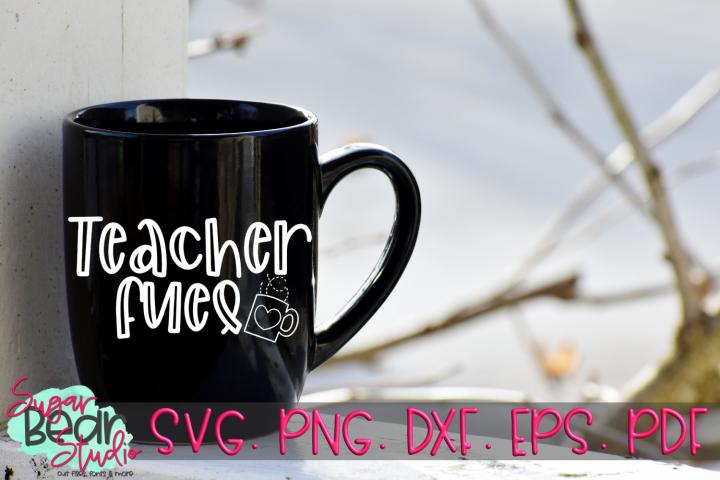 Teacher Fuel - A Teacher SVG