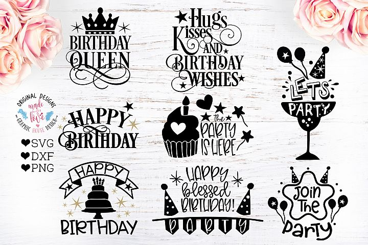 8 Birthday Party Quotes - Birthday Cut Files Bundle
