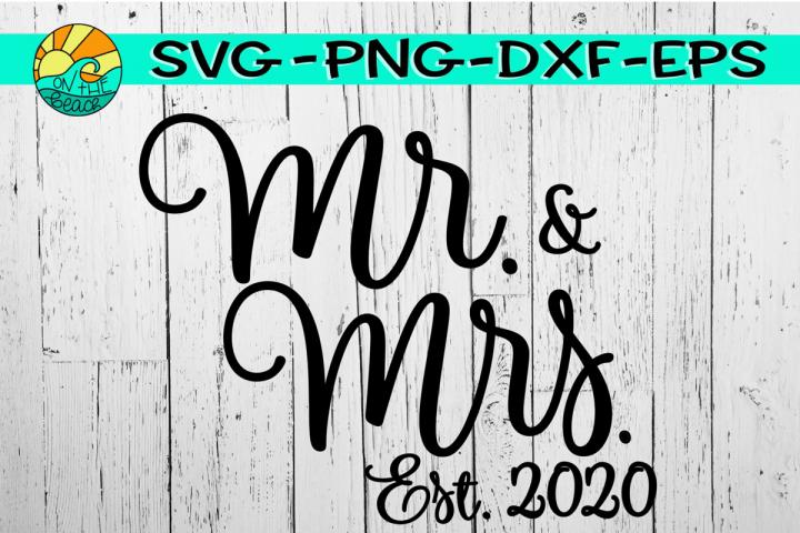 Mr. & Mrs. - Est. 2020 - SVG PNG EPS DXF