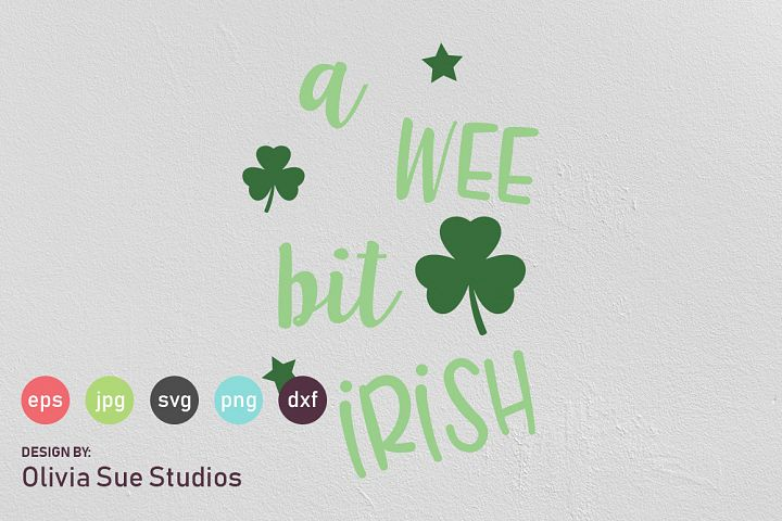 A Wee Bit Irish St Patricks Day SVG Cut File