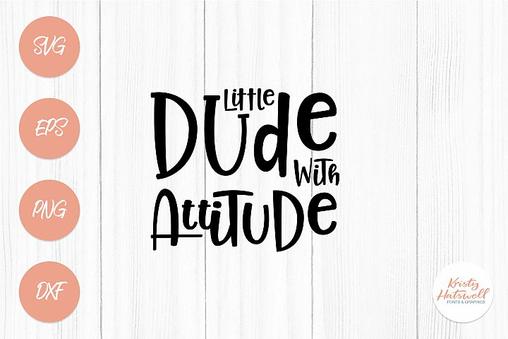 Little Dude With Attitude SVG/Clipart