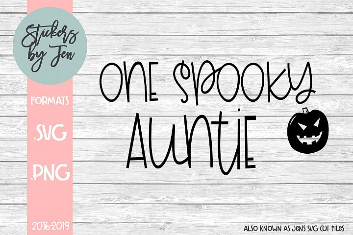 One Spooky Auntie SVG Cut File