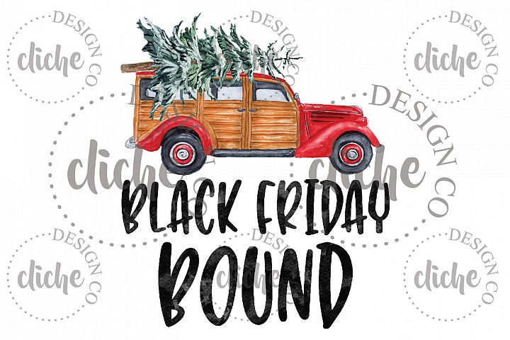 Black Friday Bound Sublimation Design