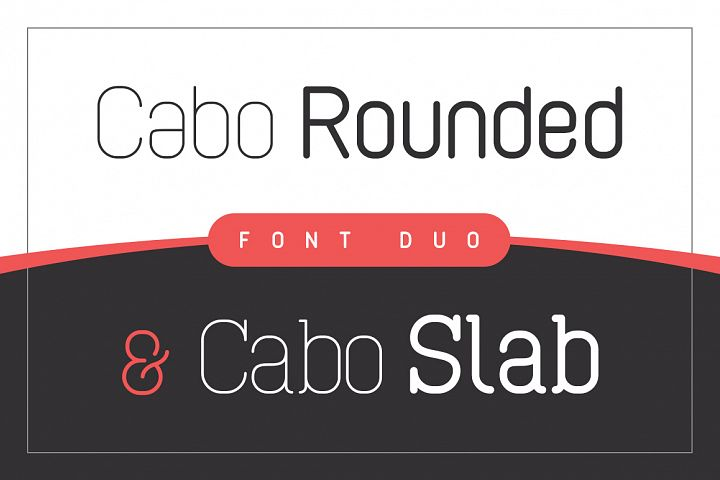 Cabo Rounded and Slab - Font Duo