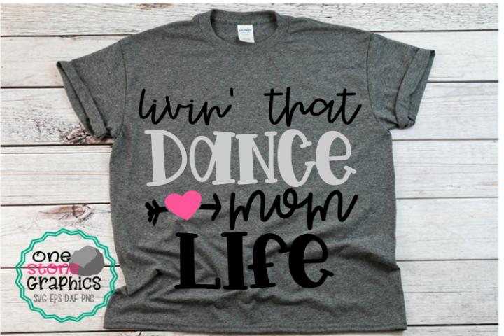 livin that dance mom life svg,dance mom svg,dance mom svgs