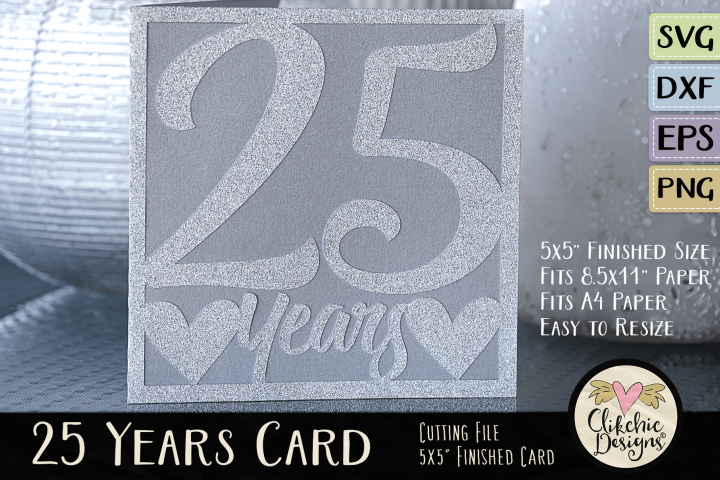 25 Years Anniversary / Birthday Card SVG - Card Cutting File