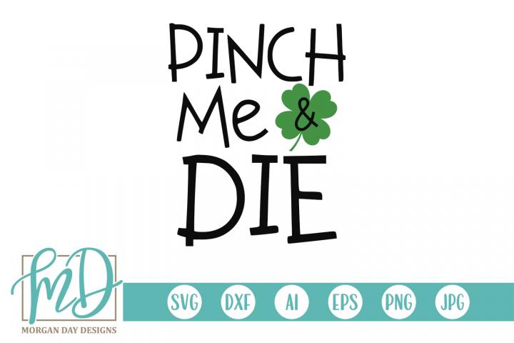 Pinch Me - St Patricks Day SVG