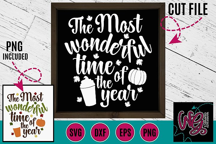 The Most Wonderful Time of the Year Fall SVG, DXF, PNG