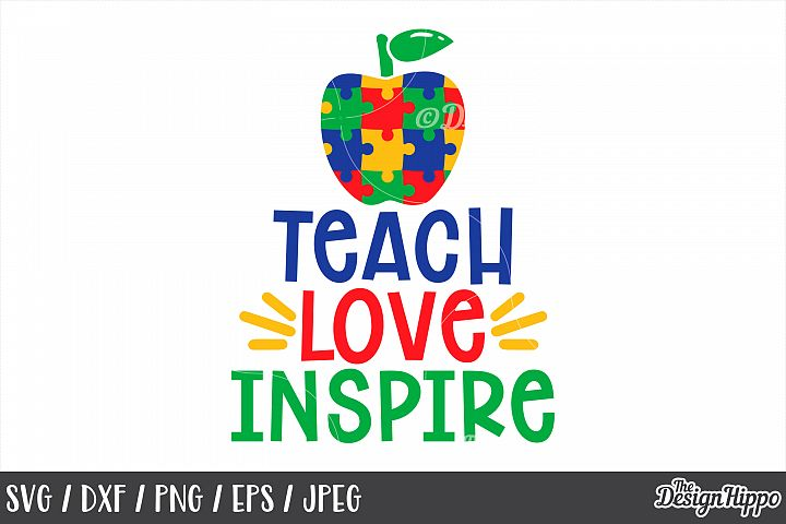 Autism Teacher, Teach Love Inspire, Apple, SVG DXF PNG Files