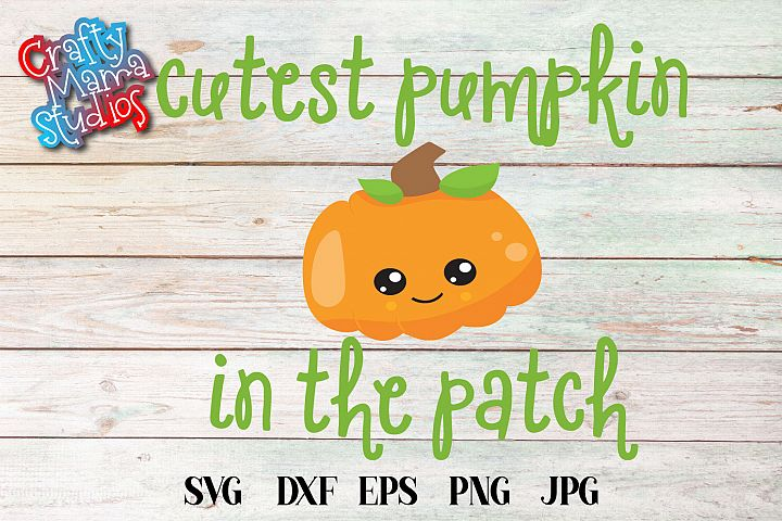 Cutest Pumpkin In The Patch SVG Sublimation, Halloween SVG