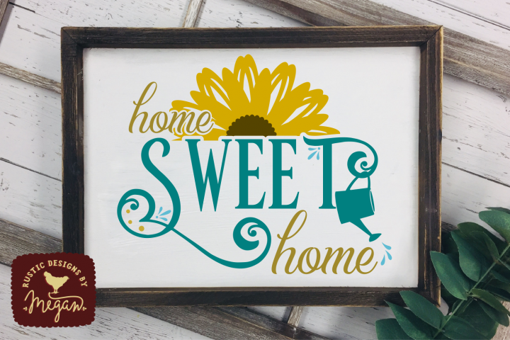 Home Sweet Home Sunflower Summer Garden SVG DXF Cut File