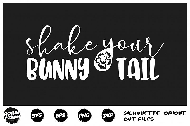 Easter svg, Shake Your Bunny Tail svg, Funny Easter Cut File