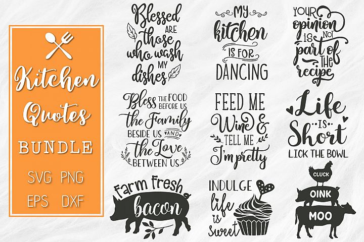Kitchen Quotes Svg Designs Bundle SVG, EPS, DXF, PNG