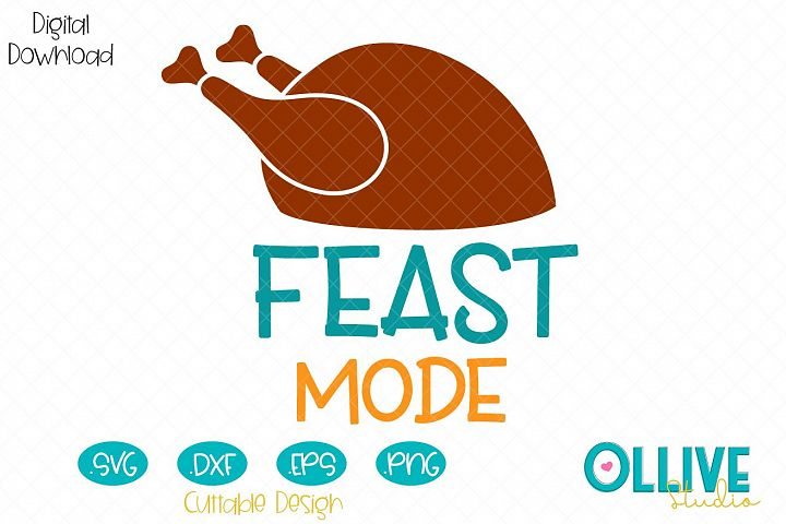 Svg Thanksgiving Day Feast Mode