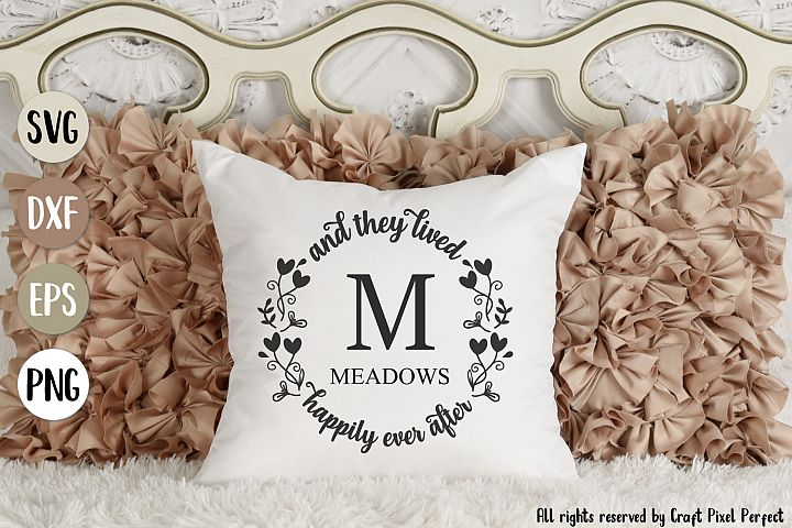 Happily Ever After Svg, Wedding Monogram Svg, Wedding Quote