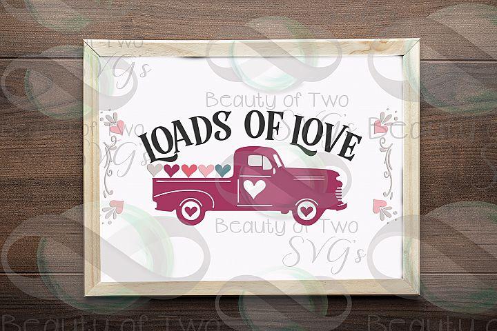 Valentines Vintage Truck Loads of Love svg, Valentines sign