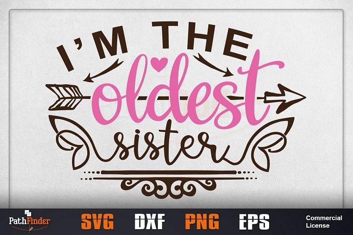 Im the oldest sister svg, siblings svg, Siblings Day SVG,