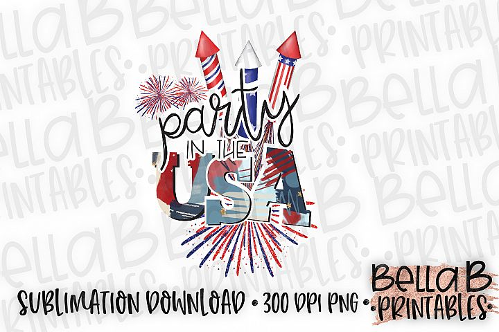 Party in the USA Sublimation Design, 4th Of July